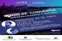 Leo Prieto y Felipe Peña dan inicio a ciclo de eventos de la oficina i+e de la Facultad de Ciencias de la Ingeniería UACh